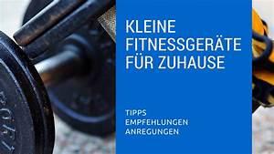 Kleine Sportgeräte Für Zuhause : kleine fitnessger te f r zuhause fitnessger te f r zuhause ~ Frokenaadalensverden.com Haus und Dekorationen