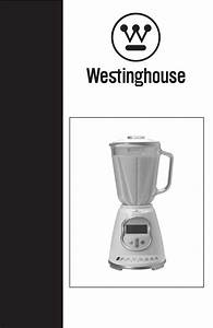 Westinghouse Blender Wst2019w User Guide