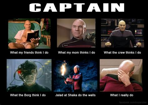 Picard Meme - what my friends think i do what i actually do captain picard what my friends think i do what