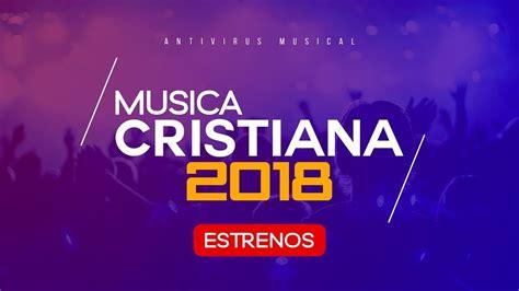 Lo Mejor De La Musica Cristiana