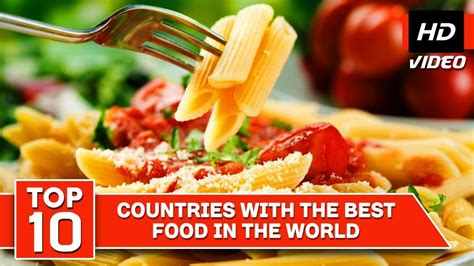 top 10 countries with the best food in the best