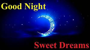 Good Night Sweet Dreams Wallpapers - WallpaperSafari