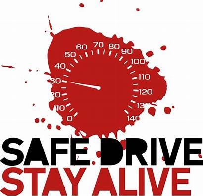 Safe Drive Quotes Remember Attending Vehicle Alive