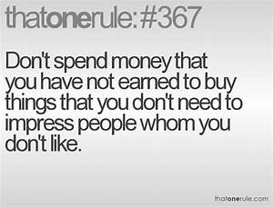 Quotes About Spending Money Wisely. QuotesGram