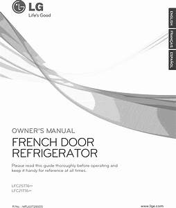 Lg Lfc25776st  00 User Manual Refrigerator Manuals And