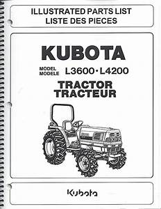 Kubota L3600  L4200 Tractor Illustrated Parts Manual 97898