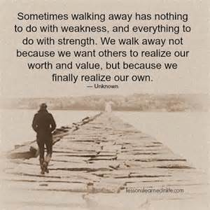 Sometimes Walking Away Quotes