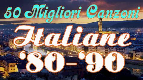 80 anni canzoni italiane musica migliori italiana