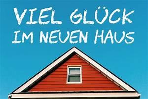 Glückwünsche Zum Eigenen Haus : hauseinweihung spr che und gl ckw nsche ~ Lizthompson.info Haus und Dekorationen