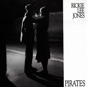 "Release ""Pirates"" by Rickie Lee Jones - MusicBrainz"
