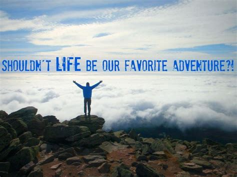 Adventure Quotes. QuotesGram