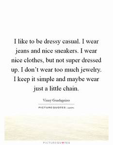 Too Much Clothes Quotes u0026 Sayings | Too Much Clothes ...
