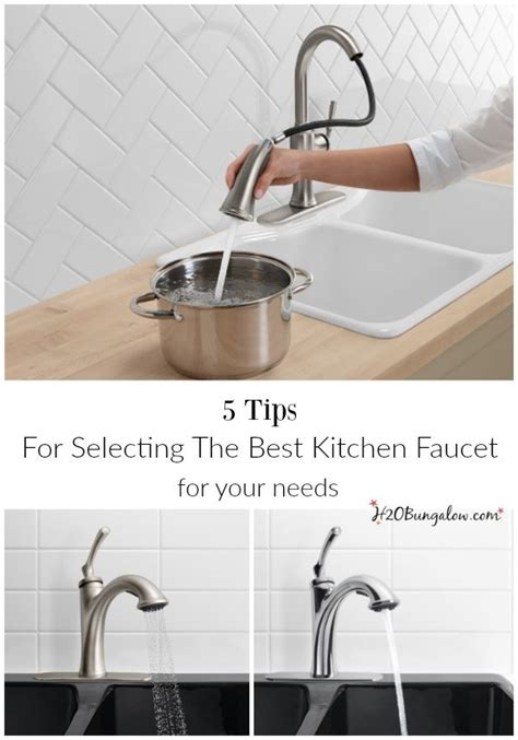 tips  selecting   kitchen faucet hbungalow