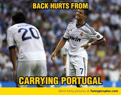 Ronaldo Meme - ronaldo carrying portugal meme funny pictures cute and funny pinterest cristiano ronaldo