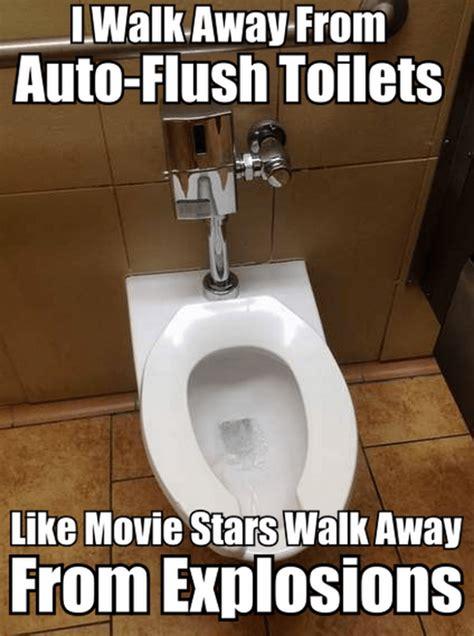 Meme Toilet - i walk away from auto flush toilets meme meme collection
