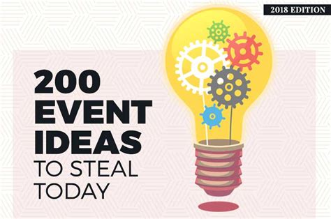 200 Event Ideas To Steal Today (2018 Edition