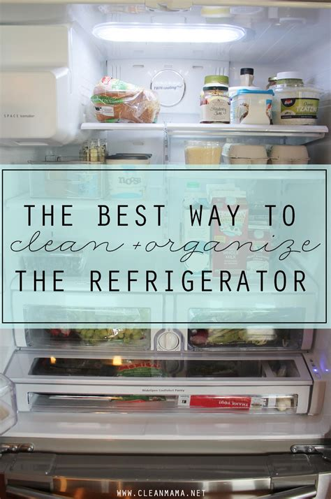 the best way to clean organize the refrigerator clean