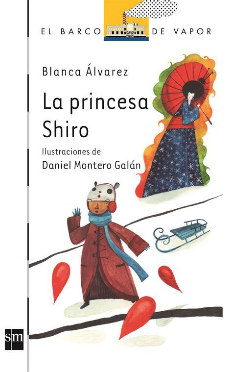 Barco Vapor Serie Blanca by La Princesa Shiro De Blanca 193 Lvarez Culturamas La