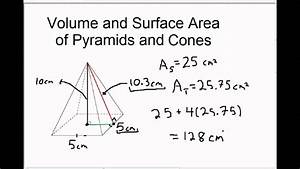 Volume And Surface Area Of Pyramids And Cones