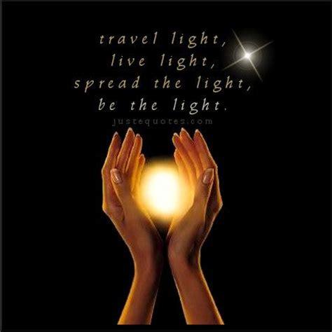 Licht Und Wohnen by Travel Light Live Light Spread The Light Be The Light