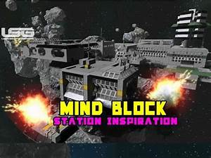 Space Engineers - Mind Block, Station Inspiration & Ideas ...