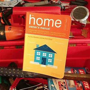 The Home Owners Manual  U2013 A Handy Guide To Basic