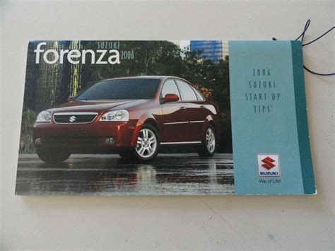 2006 Suzuki Forenza Owners Manual by 2006 Suzuki Forenza Reference Guide Owners Manual