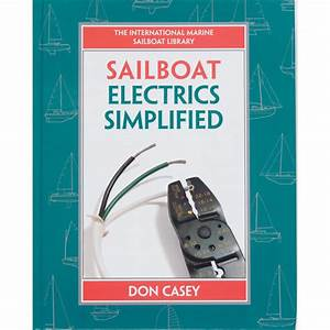 Books Sailboat Electrical Systems  Improvement  Wiring