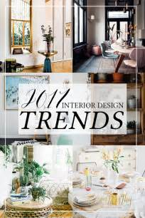 home design trends 2017 2017 interior design trends my predictions design trends interiors and living rooms