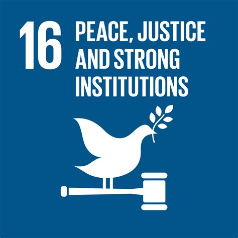 Peace, Justice And Strong Institutions  United Nations Sustainable Development