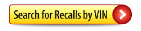 Completed Recalls By Vin home safercar national highway traffic safety