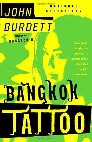 bangkok tattoo sonchai jitpleecheep   john burdett reviews discussion bookclubs lists