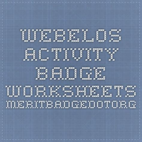 webelos activity badge worksheets meritbadgedotorg