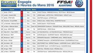 Resultat 24 Heures Du Mans 2016 : 6h du mans horaires et engag s 38 quipes kartmag ~ Maxctalentgroup.com Avis de Voitures