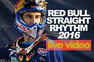 Red Bull Live : red bull straight rhythm live le 23 octobre 2016 mx bretagne ~ Medecine-chirurgie-esthetiques.com Avis de Voitures