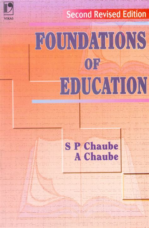 foundations  education  sp chaube  chaube