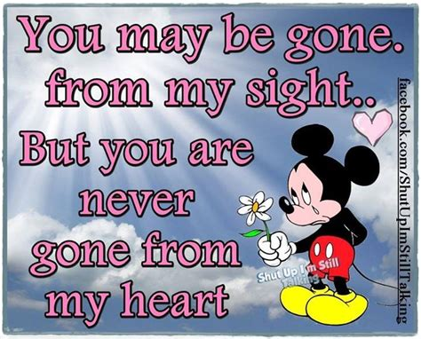 You May Be Gone From My Sight But You Will Never Be Gone