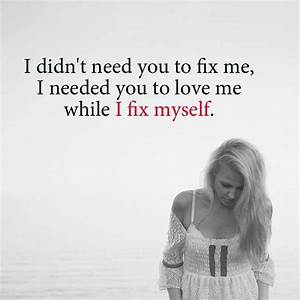 Heart Touching Sad Love Quotes 'I Fix Myself, Broken ...