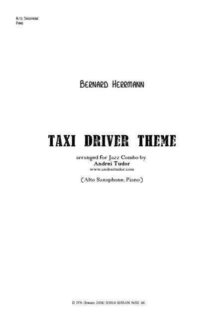 High quality sheet music for taxi theme by soundtrack to download in pdf and print. Taxi Driver (theme) - (Alto Saxophone And Piano) By - Digital Sheet Music For Score - Download ...