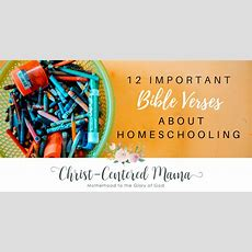 Bible Verses About Homeschooling  Christcentered Mama