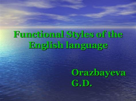 Functional Styles Of The English Language