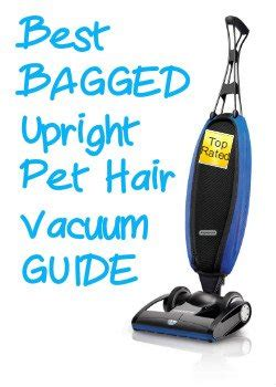 bagged upright pet hair vacuum guide latest picks