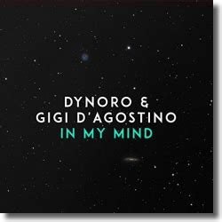 Dynoro & Gigi D'agostino Mit Dem Dancehit 'in My Mind