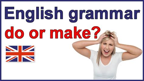 """When To Use """"do"""" And """"make""""  English Grammar Lesson Youtube"""