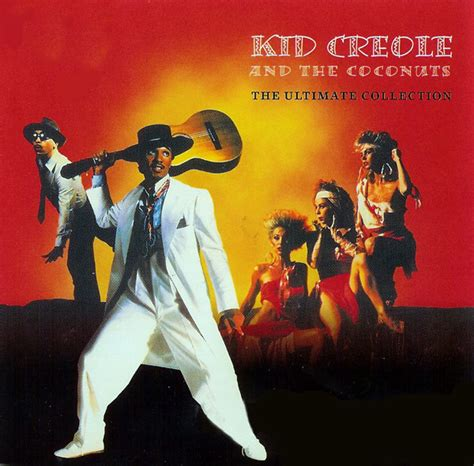 Kid Creole And The Coconuts  The Ultimate Collection (cd