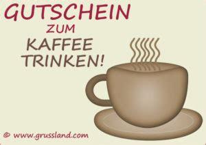 gutschein zum kaffee trinken grusskarten zum ausdrucken