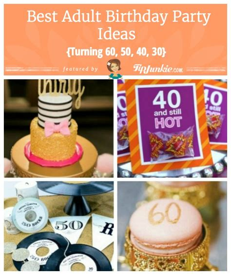26 birthday cake party ideas tip junkie 24 best birthday party ideas turning 60 50 40 30