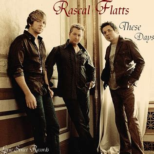 These Days (rascal Flatts Song) Wikipedia