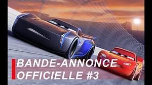 Bande Annonce Cars 3 : cars 3 bande annonce officielle 3 fran ais youtube ~ Medecine-chirurgie-esthetiques.com Avis de Voitures