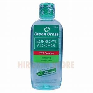 Green Cross Alcohol ISOPROPYL 70% 150ml   HIROKIM STORE ...